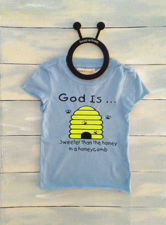 God is Sweeter than Honey Tshirt