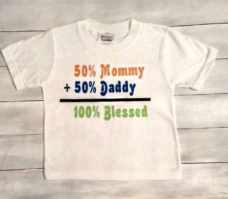 100% Blessed-50% Mommy,50% Daddy Tshirt